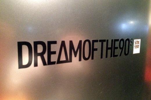 DREAM OF THE 90s_1.jpg