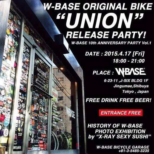 "W-BASE 10TH ANNIVERSARY PARTY Vol.1|W-BASE ORIGINAL BIKE""UNION""RELEASE PARTY.jpg"
